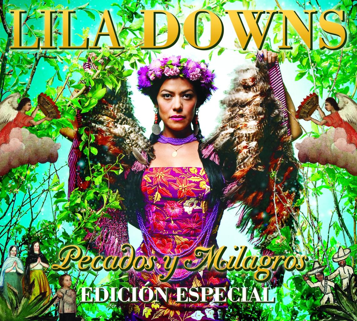 LILA DOWNS - PECADOS Y MILAGROS - CANAL 22