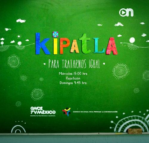 CARTEL KIPATLA - CANA ONCE TV MEXICO