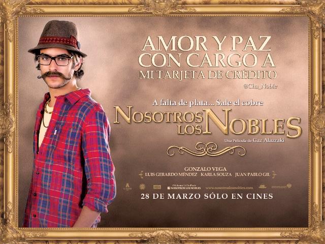 NOSOTROS LOS NOBLES, CHA NOBLE - POSTER - MOVIE - JUAN PABLO GIL
