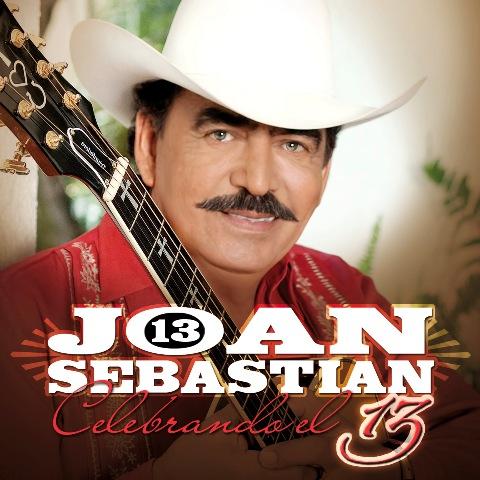 JOAN SEBASTIAN (13 CELEBRANDO EL 13)