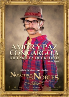 NOSOTROS LOS NOBLES - PELICULA - TEASER - CHA NOBLE - JUAN PABLO GIL