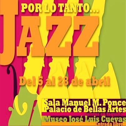 POR LO TANTO JAZZ - SALA MANUEL M. PONCE - INBA