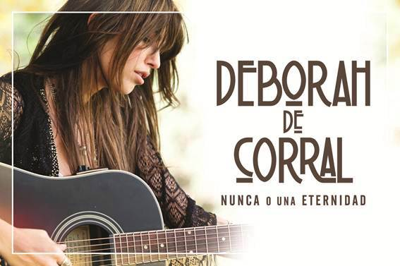 DEBORAH DEL CORRAL  - NUNCA O UNA ETERNIDAD - WARNER MUSIC