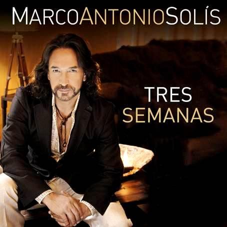 MARCO ANTONIO SOLIS - NUEVO ALBUM  -TRES SEMANAS - UNIVERSAL MUSIC