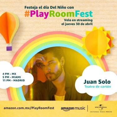 JUAN SOLO - PLAY ROOM FEST